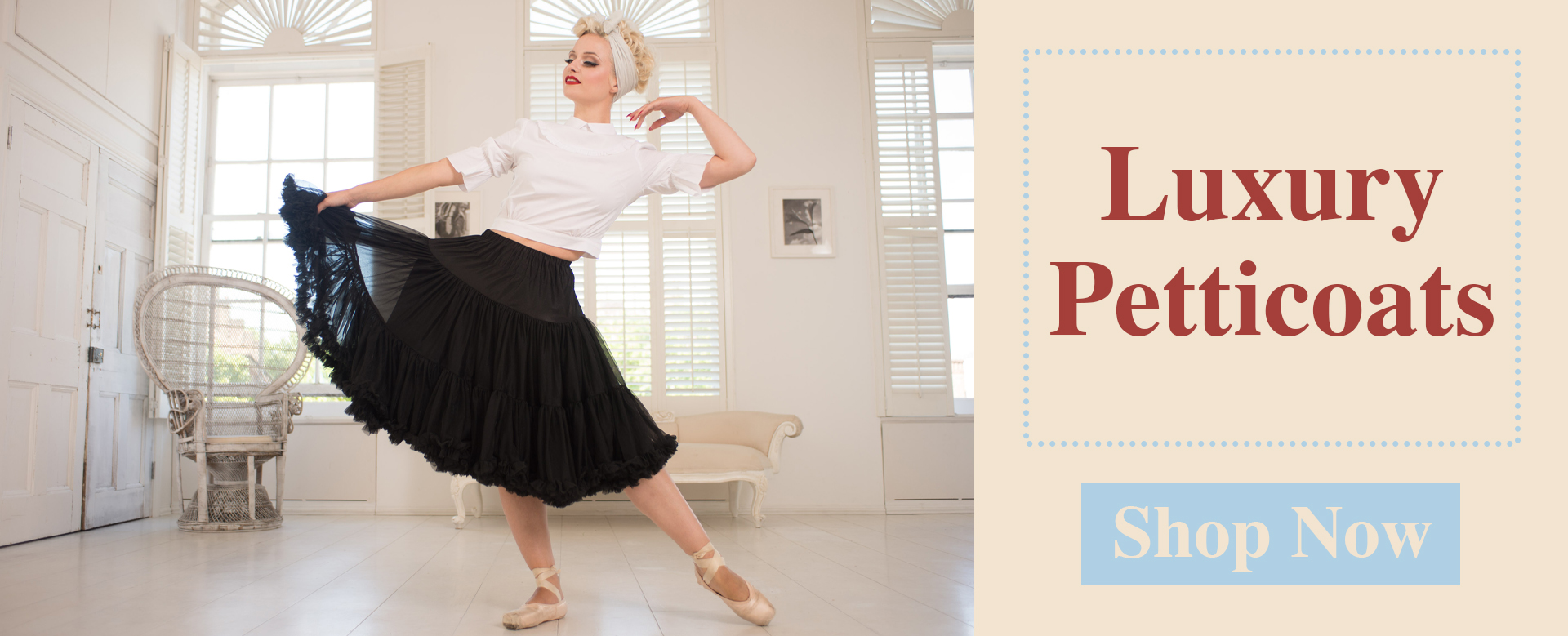 Luxury Petticoats
